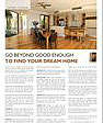 Go beyond good enought to find your dream home